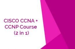 CISCO CCNA CCNP Course