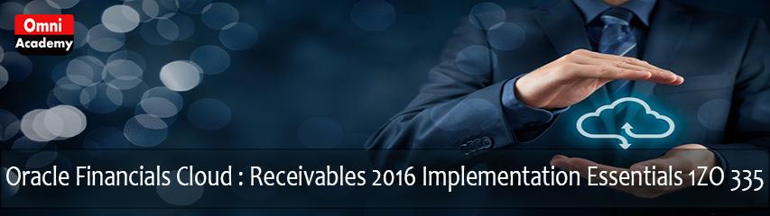 Oracle Financials Cloud: Receivables 2016 Implementation Essentials - 1Z0-335