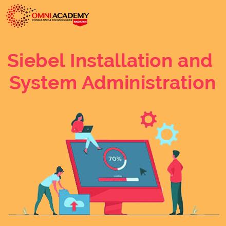 Siebel Installation System Course