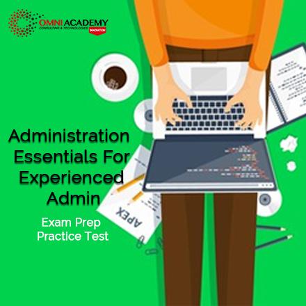 Administration Essentials Course