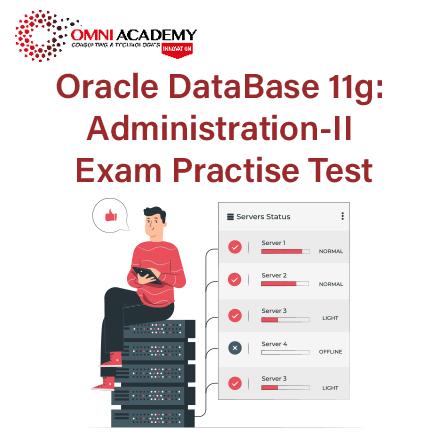 Database 11g II Exam